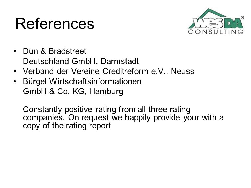 References Dun & Bradstreet Deutschland GmbH, Darmstadt