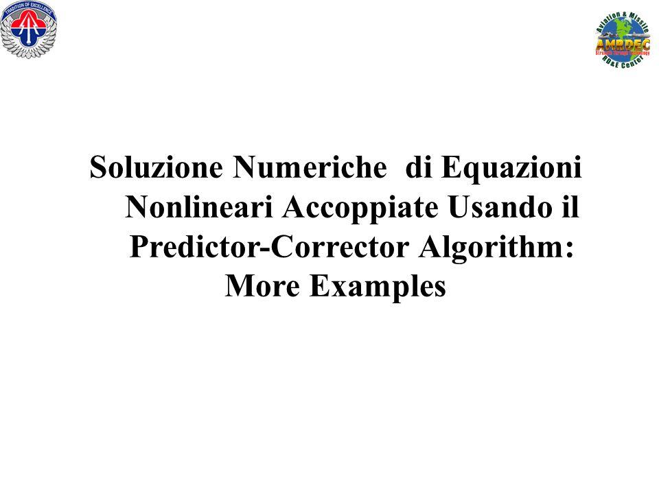 Soluzione Numeriche di Equazioni Nonlineari Accoppiate Usando il Predictor-Corrector Algorithm: