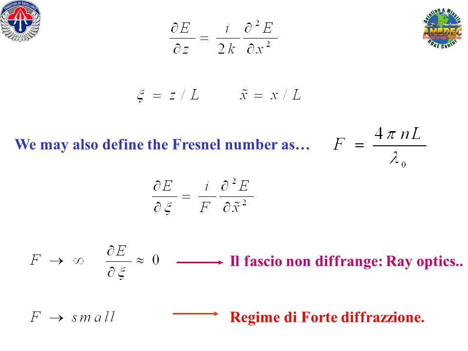 We may also define the Fresnel number as…
