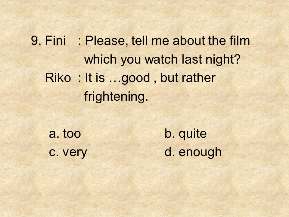 9. Fini : Please, tell me about the film
