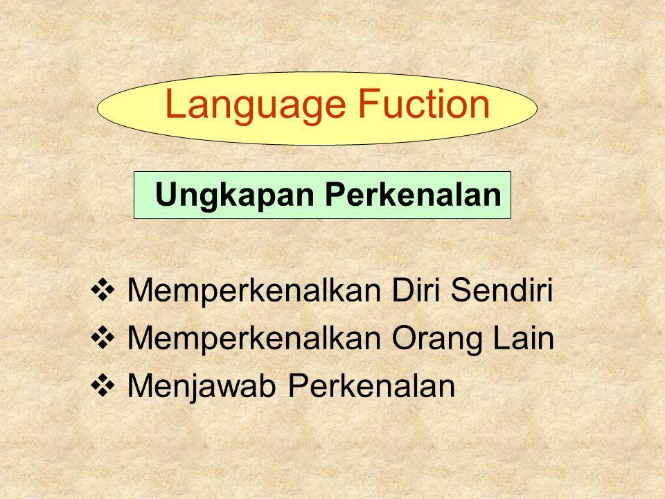 Language Fuction Ungkapan Perkenalan Memperkenalkan Diri Sendiri
