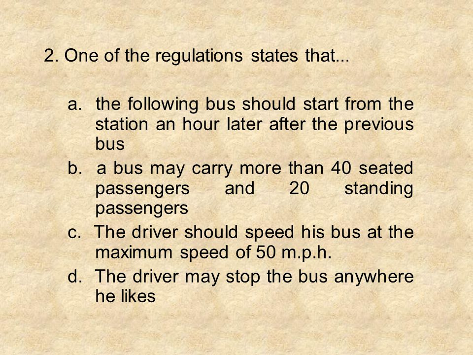 2. One of the regulations states that...