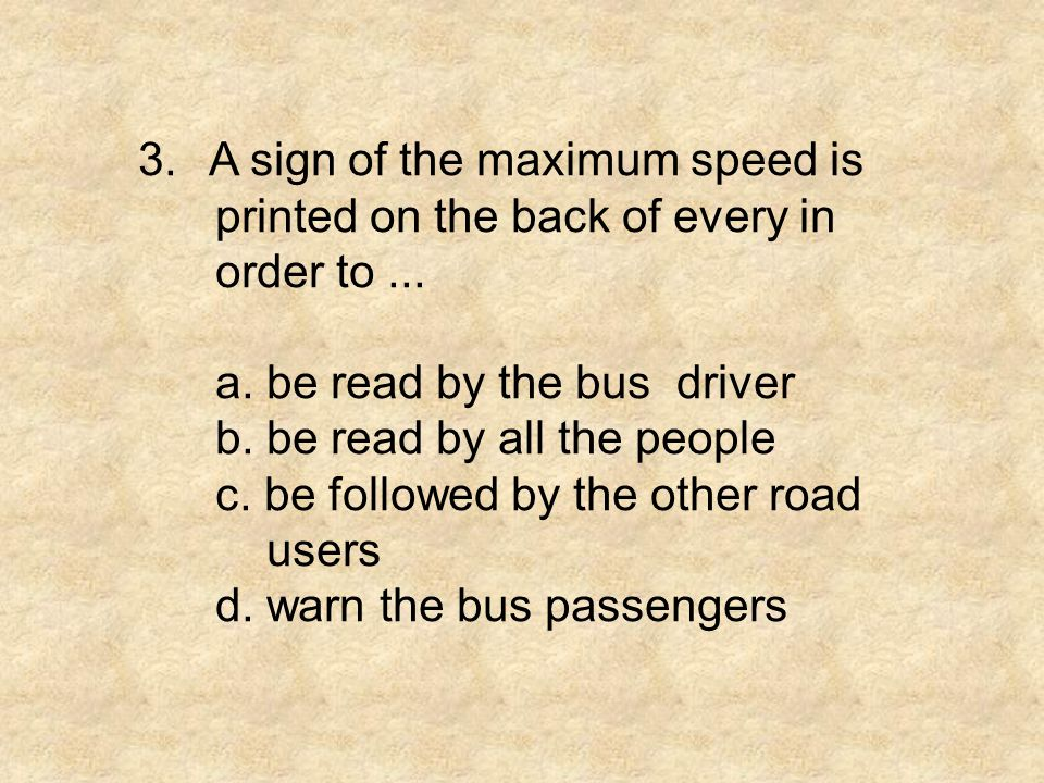 3. A sign of the maximum speed is