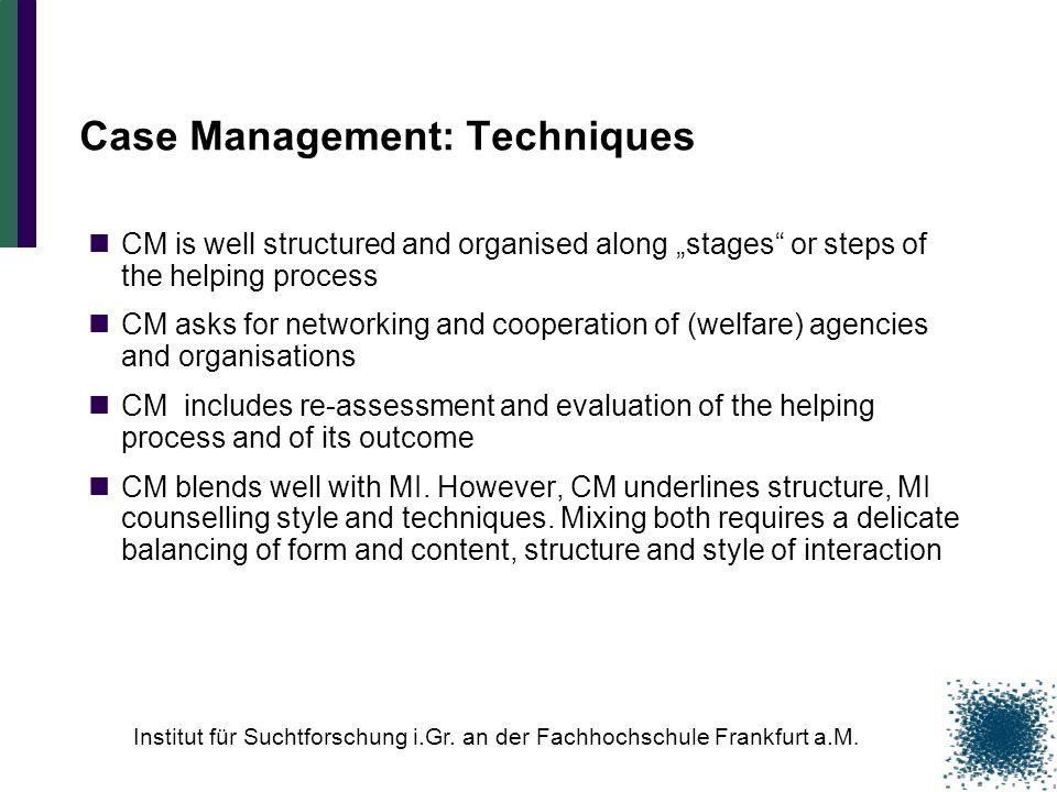 Case Management: Techniques