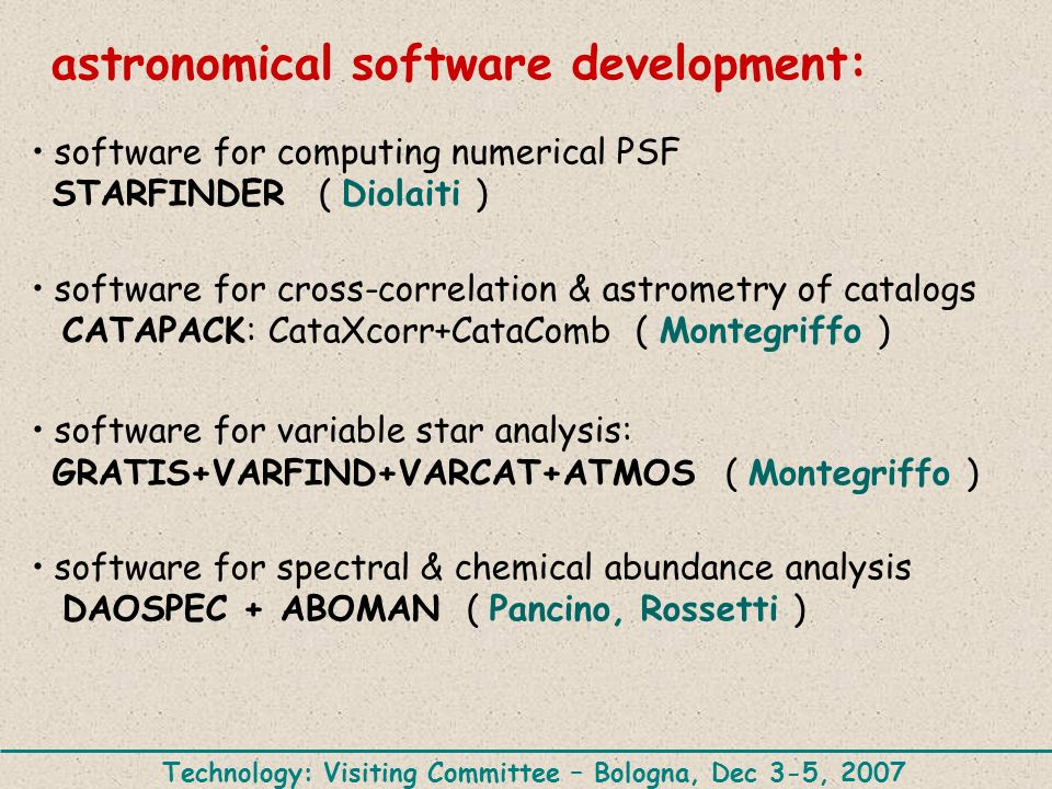 Technology: Visiting Committee – Bologna, Dec 3-5, 2007