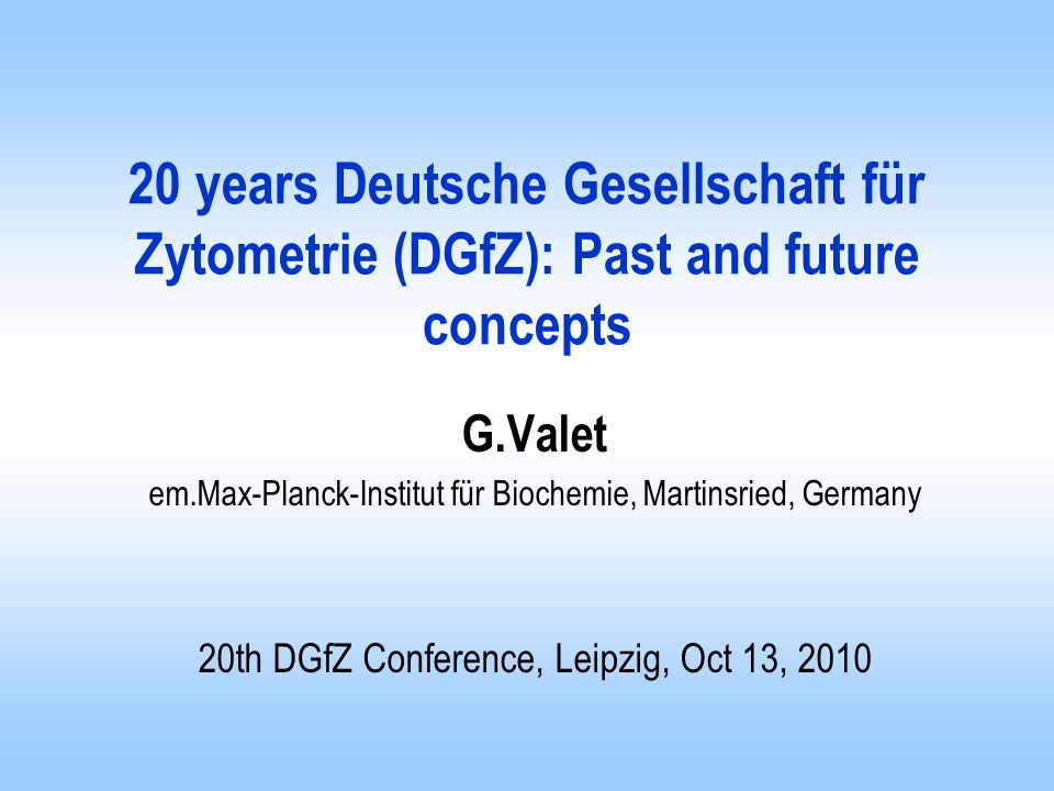 20 years Deutsche Gesellschaft für Zytometrie (DGfZ): Past and future concepts