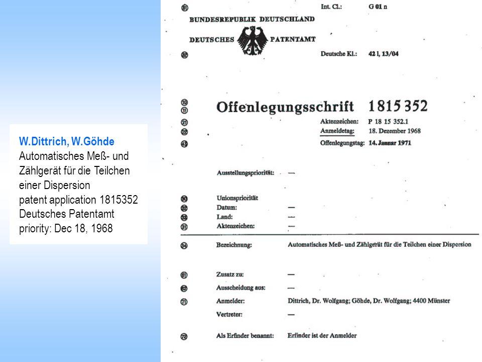W.Dittrich, W.Göhde Automatisches Meß- und. Zählgerät für die Teilchen. einer Dispersion. patent application 1815352.
