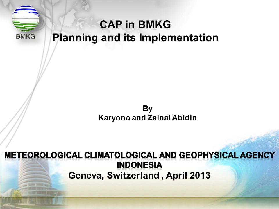 CAP in BMKG Planning and its Implementation