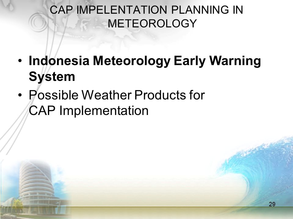 CAP IMPELENTATION PLANNING IN METEOROLOGY