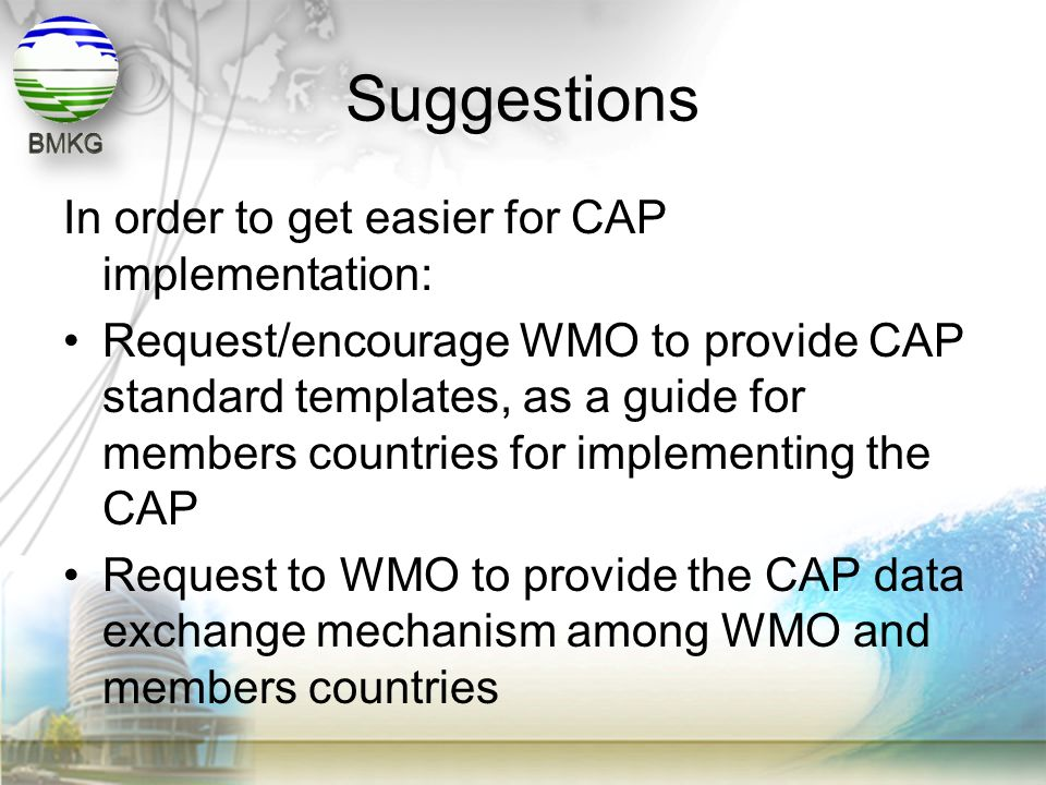 Suggestions In order to get easier for CAP implementation: