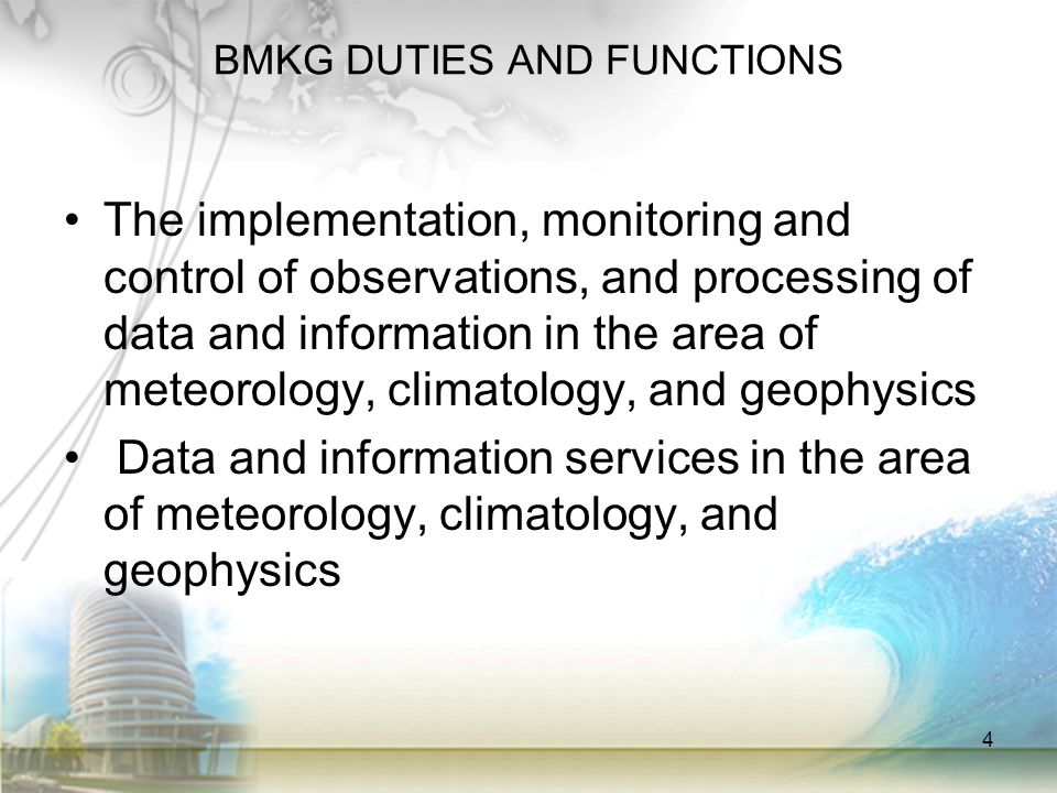 BMKG DUTIES AND FUNCTIONS