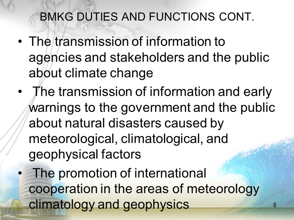 BMKG DUTIES AND FUNCTIONS CONT.
