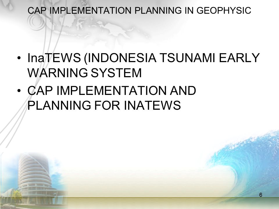 CAP IMPLEMENTATION PLANNING IN GEOPHYSIC