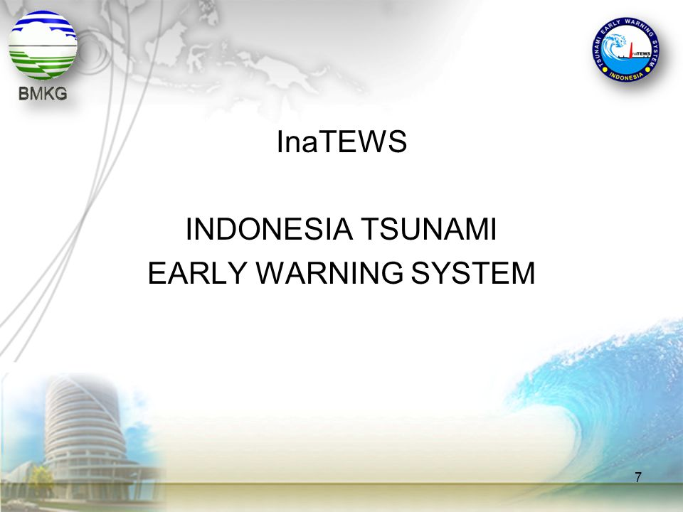 InaTEWS INDONESIA TSUNAMI EARLY WARNING SYSTEM