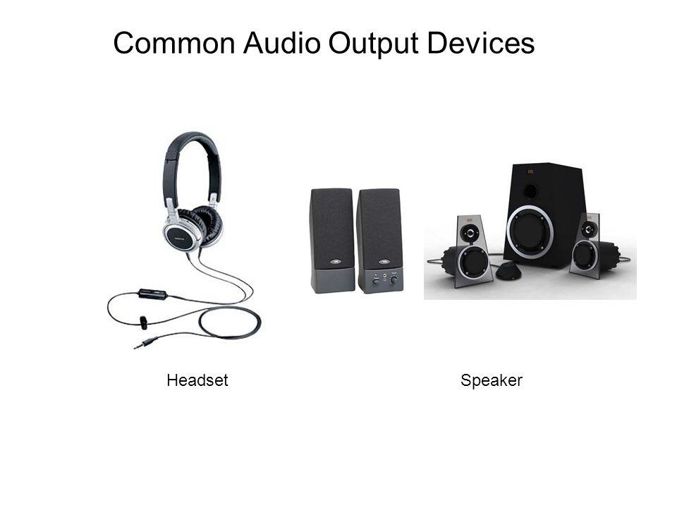 Common Audio Output Devices