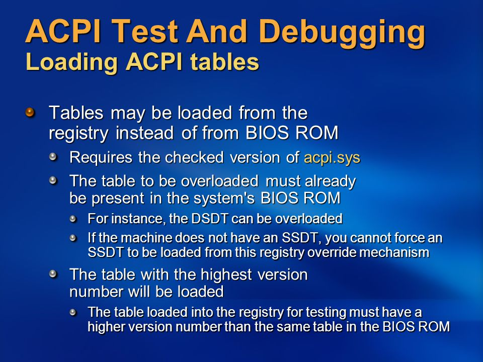 ACPI Test And Debugging Loading ACPI tables