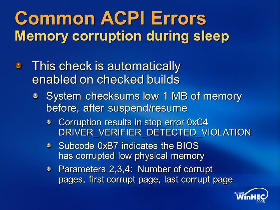 Common ACPI Errors Memory corruption during sleep