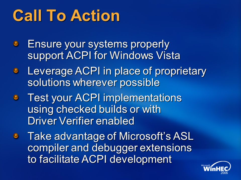 4/3/2017 10:53 PM Call To Action. Ensure your systems properly support ACPI for Windows Vista.