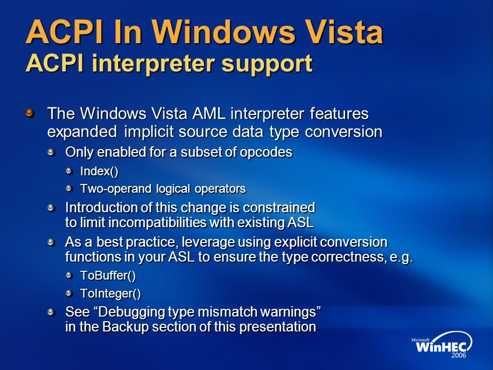 ACPI In Windows Vista ACPI interpreter support