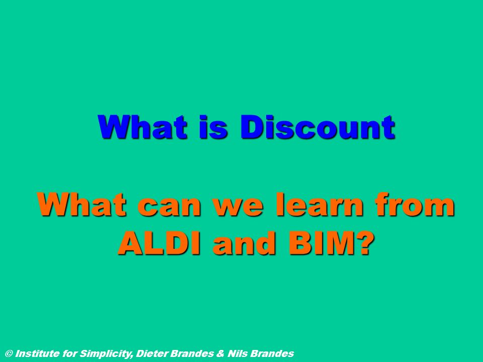 What is Discount What can we learn from ALDI and BIM