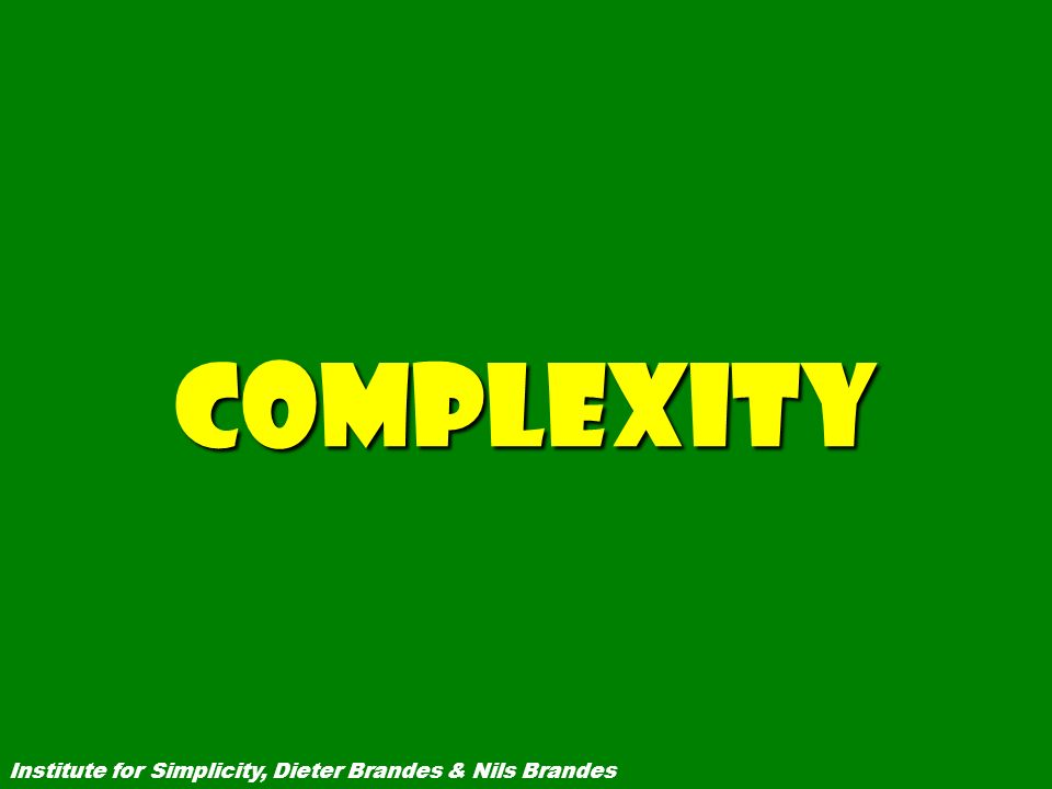 Complexity Institute for Simplicity, Dieter Brandes & Nils Brandes 5