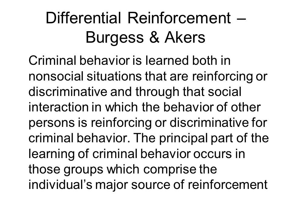 Differential Reinforcement – Burgess & Akers