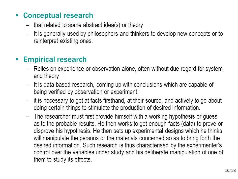 Conceptual research Empirical research