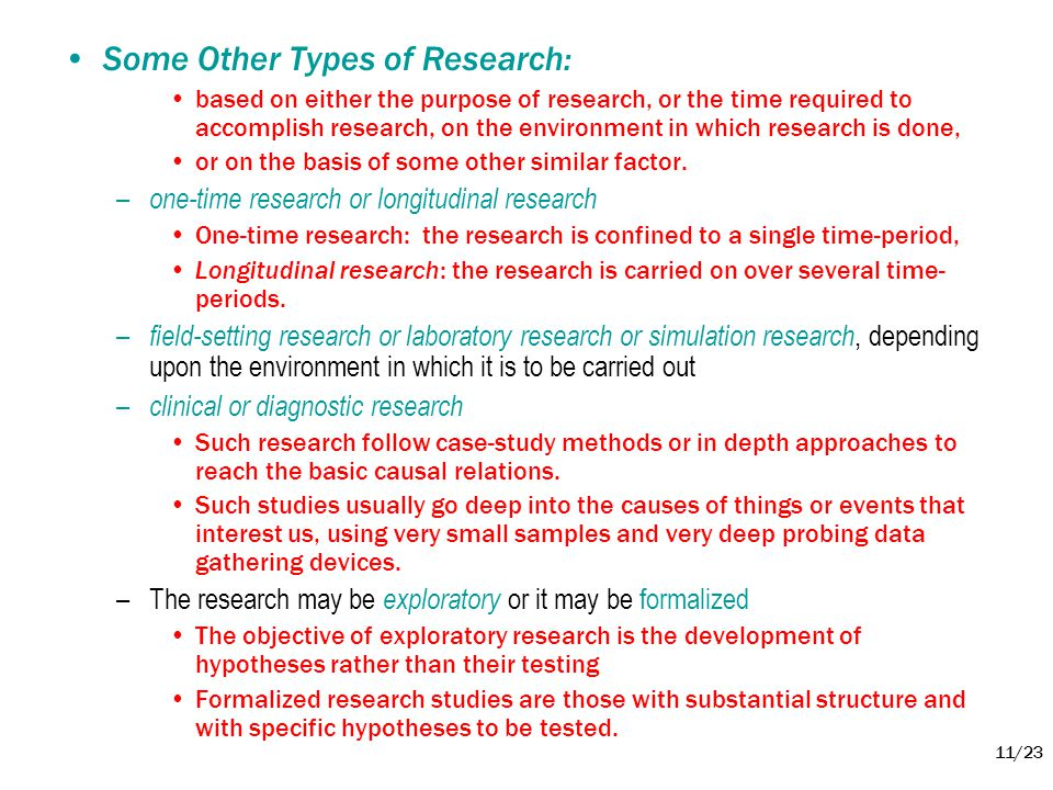 Some Other Types of Research: