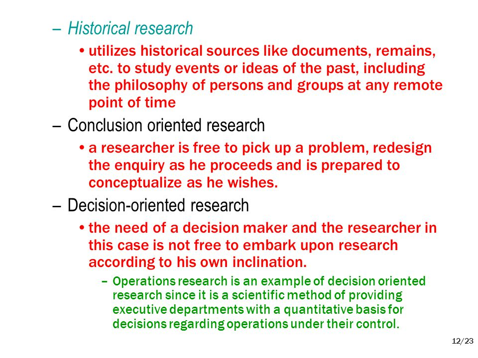 Conclusion oriented research