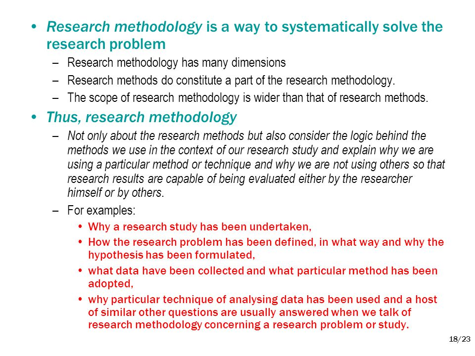 Thus, research methodology