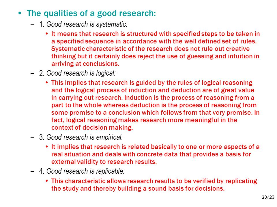 The qualities of a good research: