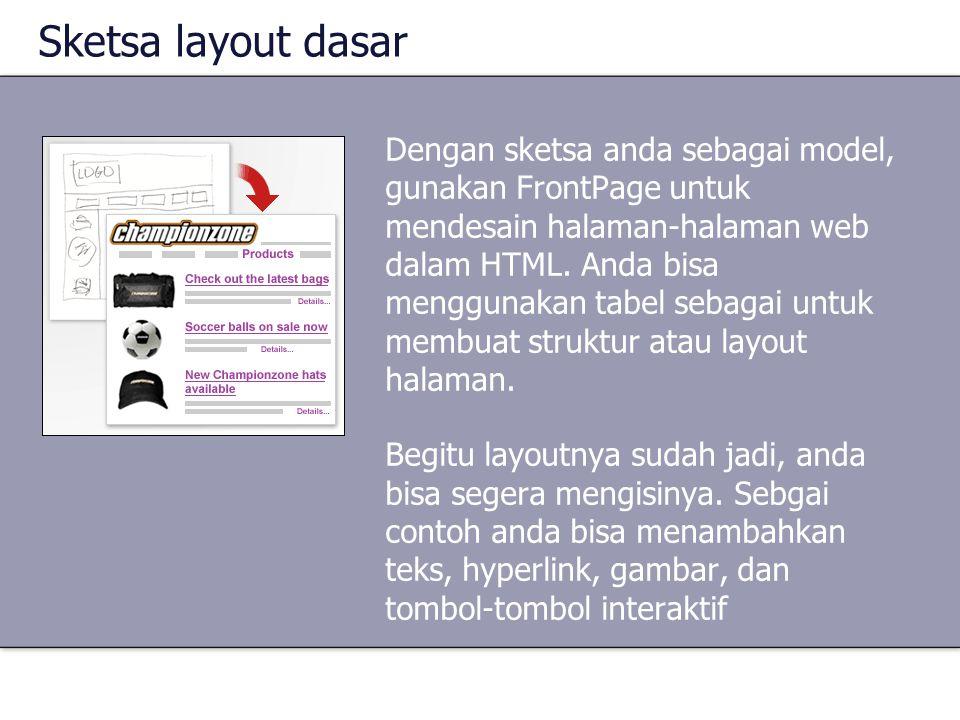 Sketsa layout dasar