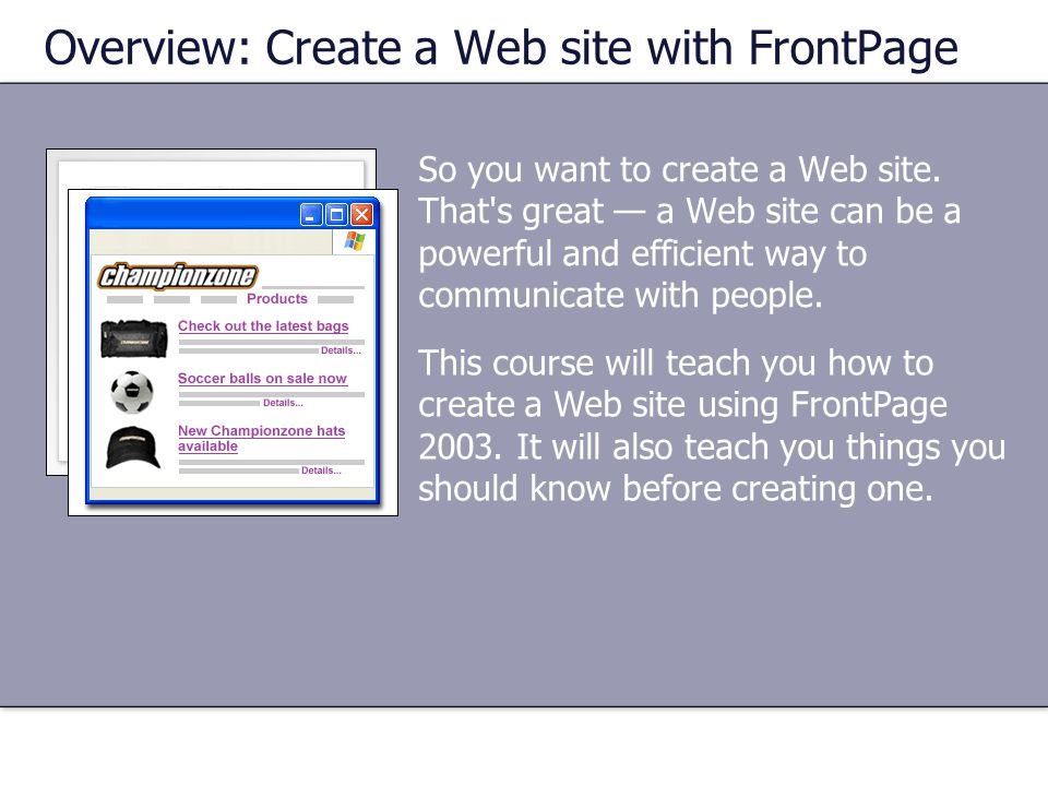 Overview: Create a Web site with FrontPage