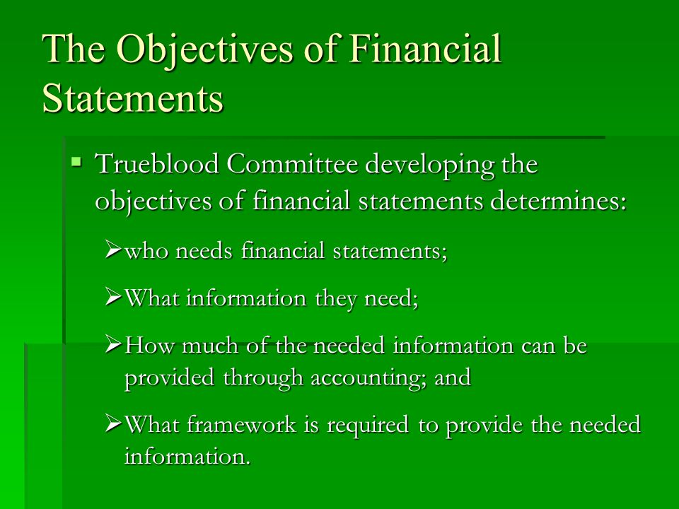 The Objectives of Financial Statements