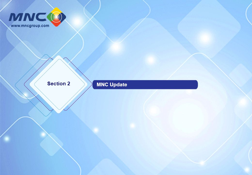 Section 2 MNC Update