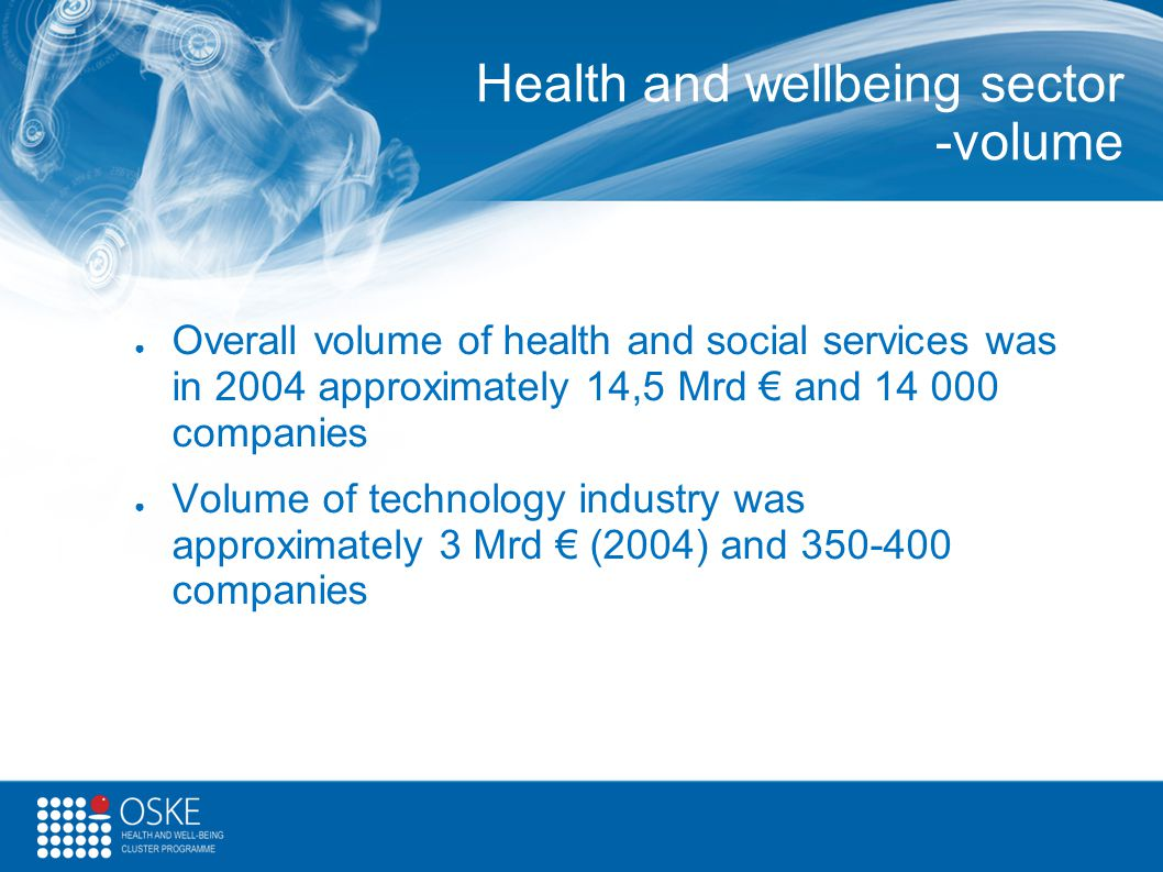 Health and wellbeing sector -volume