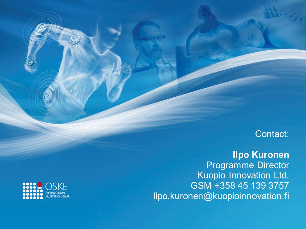 Contact: Ilpo Kuronen. Programme Director. Kuopio Innovation Ltd.