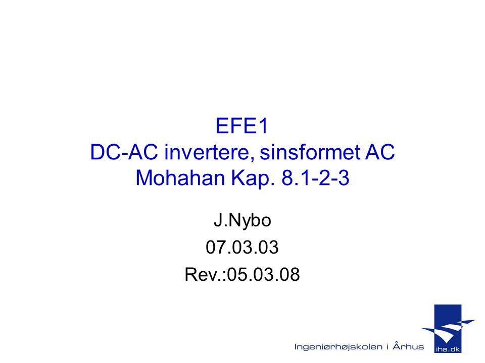 EFE1 DC-AC invertere, sinsformet AC Mohahan Kap. 8.1-2-3