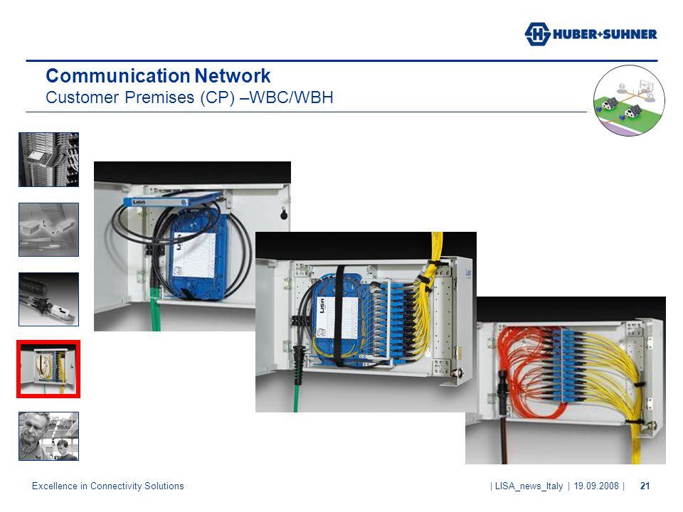 Communication Network Customer Premises (CP) –WBC/WBH