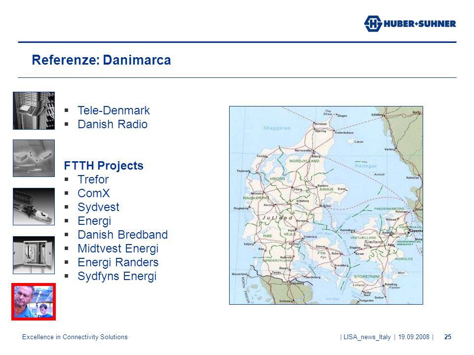 Referenze: Danimarca Tele-Denmark Danish Radio FTTH Projects Trefor