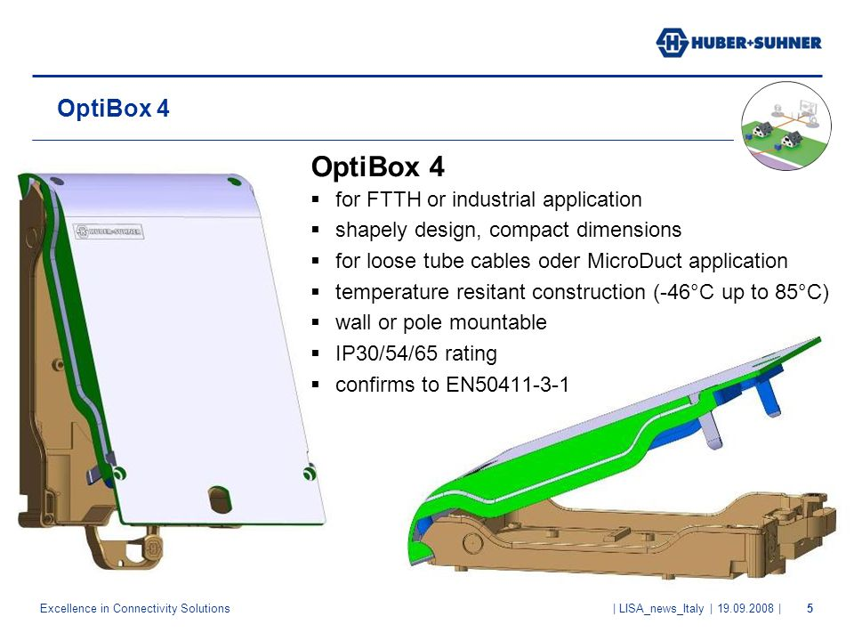 OptiBox 4 OptiBox 4 for FTTH or industrial application