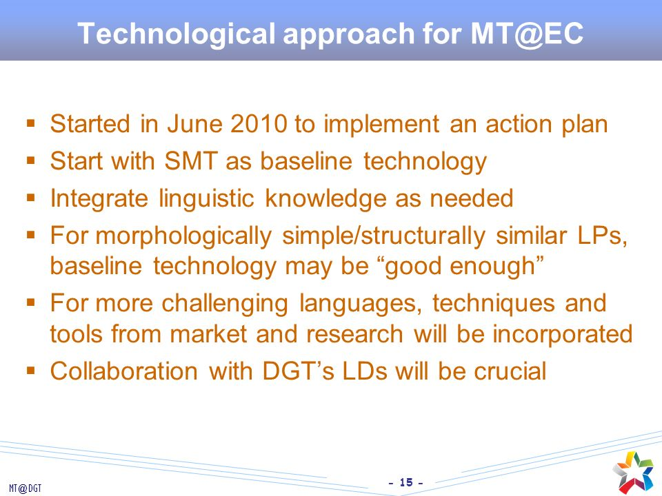 Technological approach for MT@EC