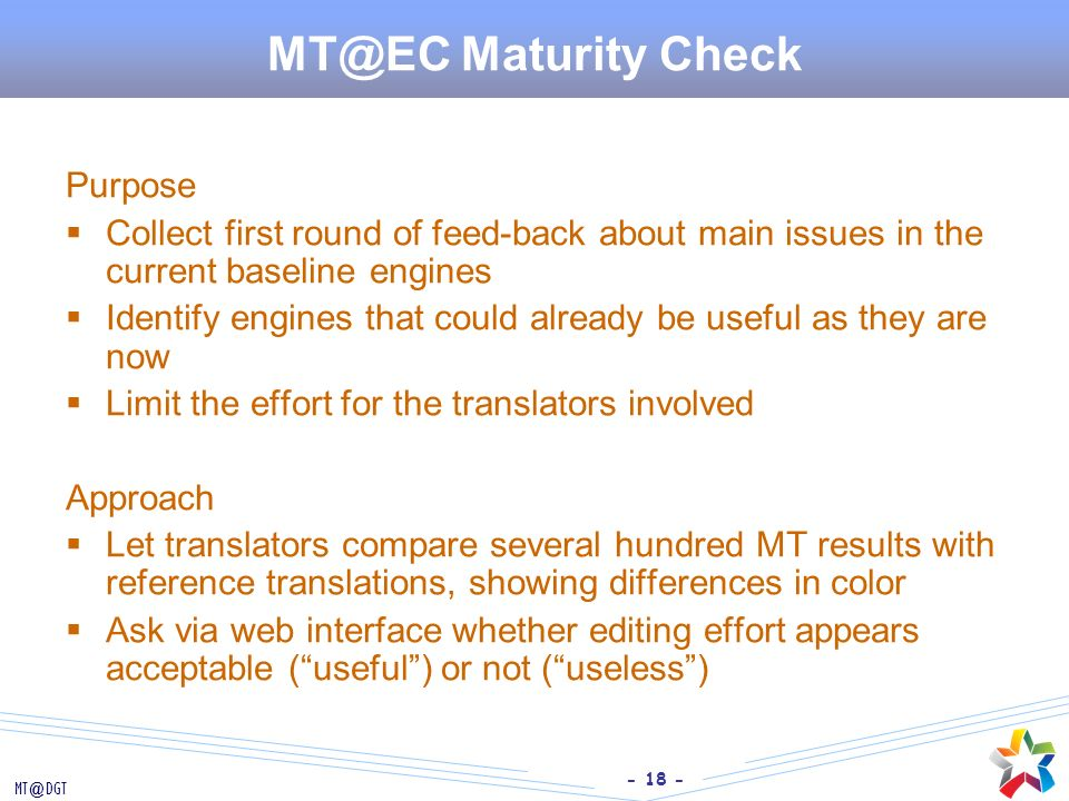 MT@EC Maturity Check Purpose