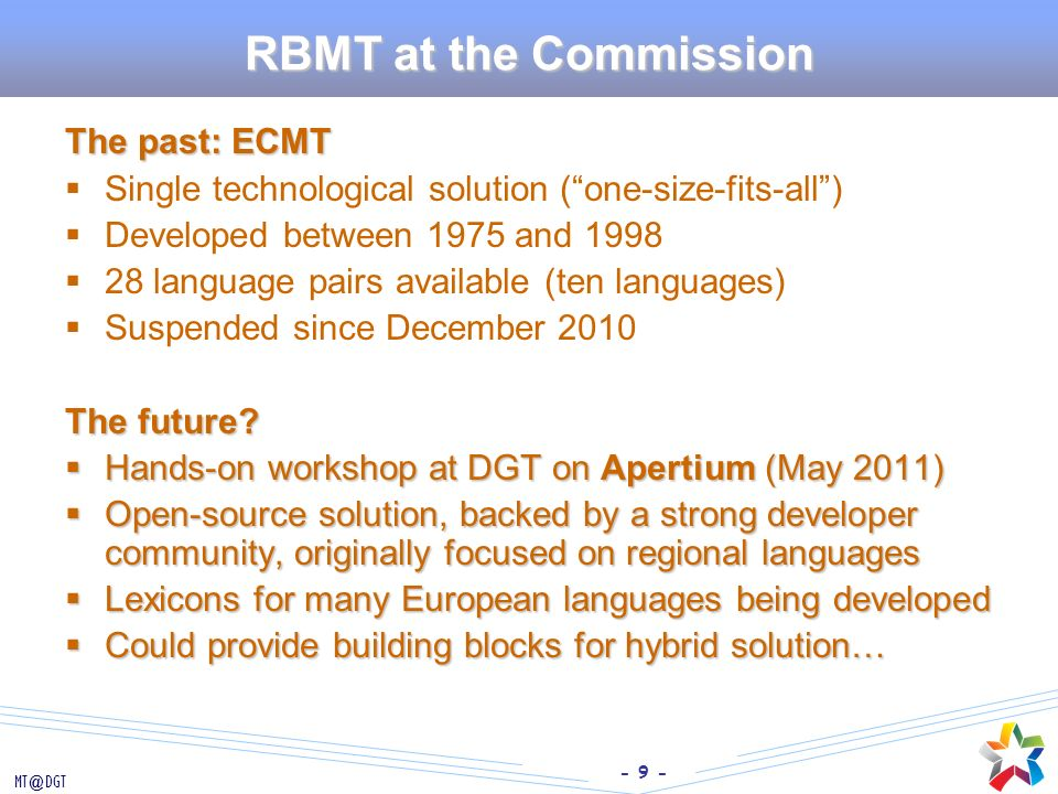 RBMT at the Commission The past: ECMT