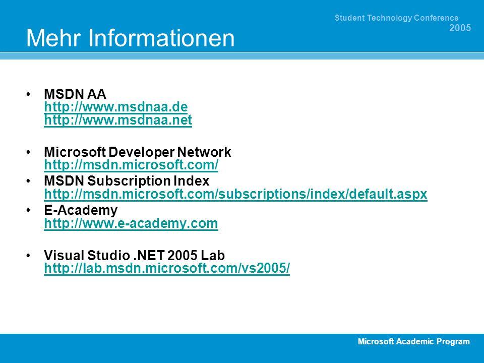 Mehr Informationen MSDN AA http://www.msdnaa.de http://www.msdnaa.net