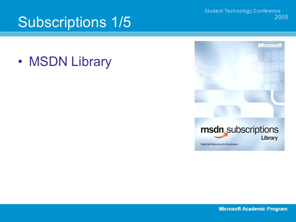 Subscriptions 1/5 MSDN Library MSDN Library: Kostent US$ 199