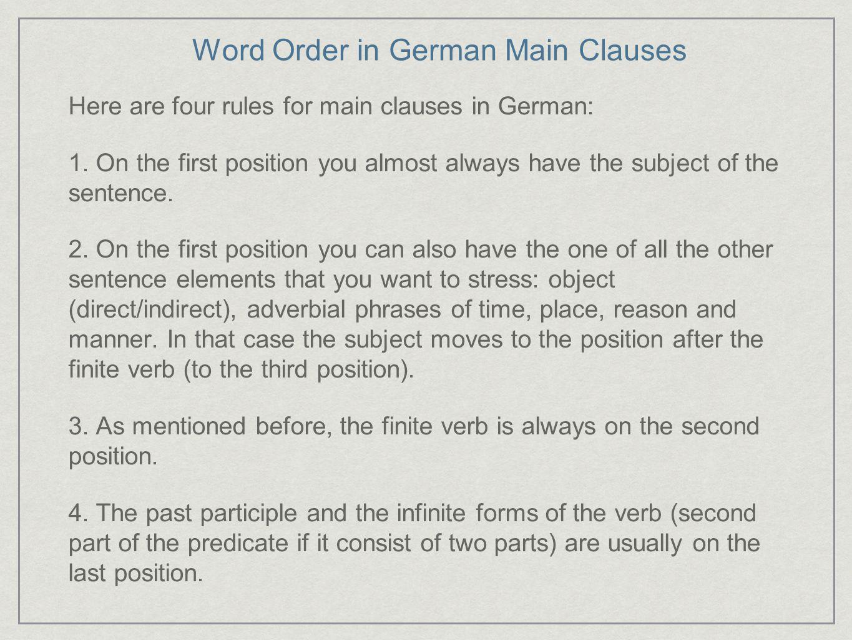 Word Order in German Main Clauses