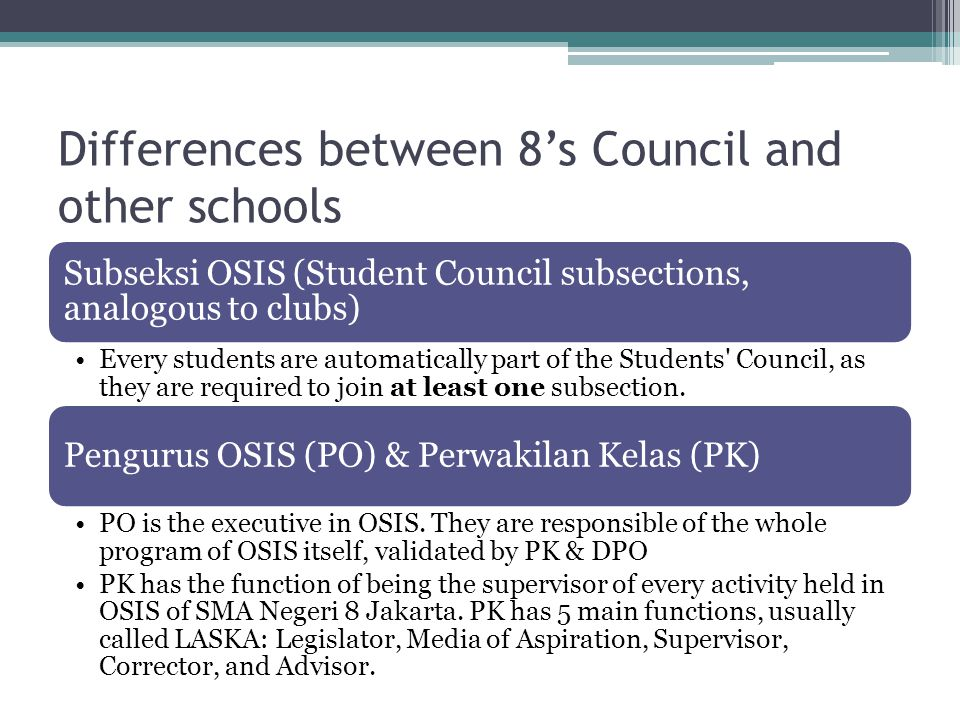 Differences between 8's Council and other schools
