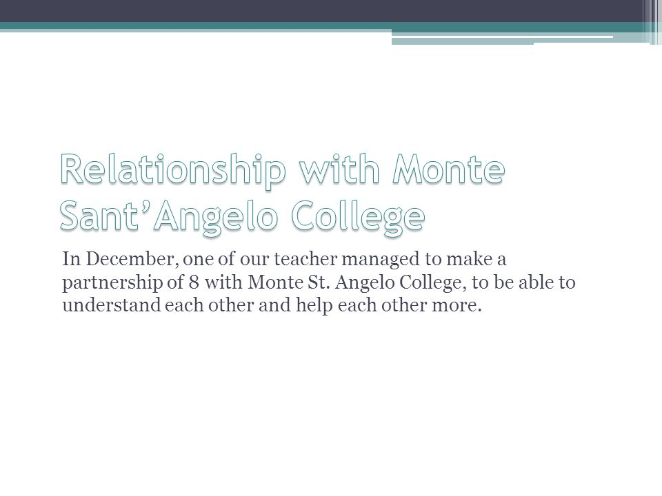 Relationship with Monte Sant'Angelo College