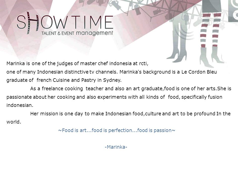 Marinka is one of the judges of master chef indonesia at rcti,